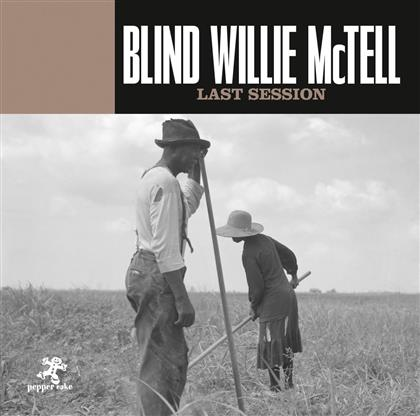 Blind Willie McTell - Last Session