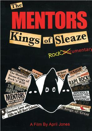 The Mentors - Kings of Sleaze Rockumentary - Mentors