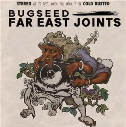 Bugseed - Far East Joints (LP)