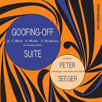 Pete Seeger - Goofing-Off Suite (2018 Remastered, LP)