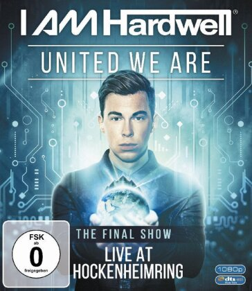 Hardwell - United We Are: Final Show Live At Hockenheimring