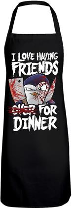I Love Friends Over For Dinner Kochschürze - Psycho Penguin