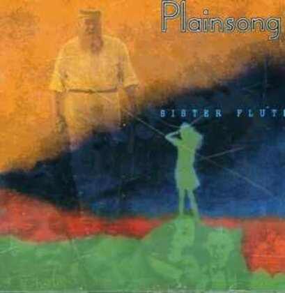 Plainsong - Sister Flute (2018 Reissue, sound improved, Remastered)