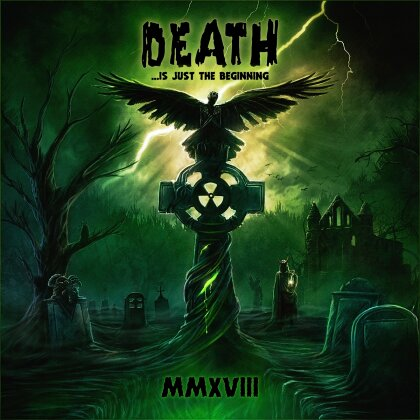 Death ...Is Just The Beginning, MMXVIII
