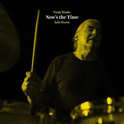Fredy Studer - Now's The Time - Solo Drums (limited to 500 copies, LP + Buch)