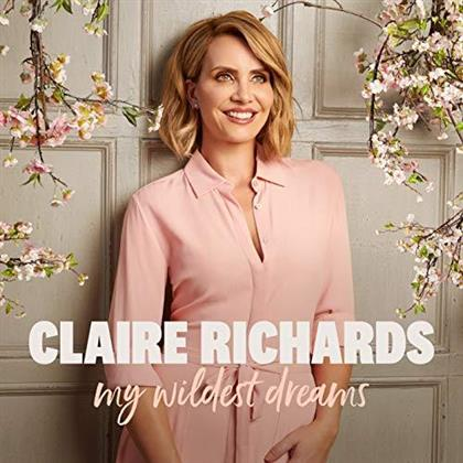 Claire Richards - My Wildest Dreams (Deluxe Edition)