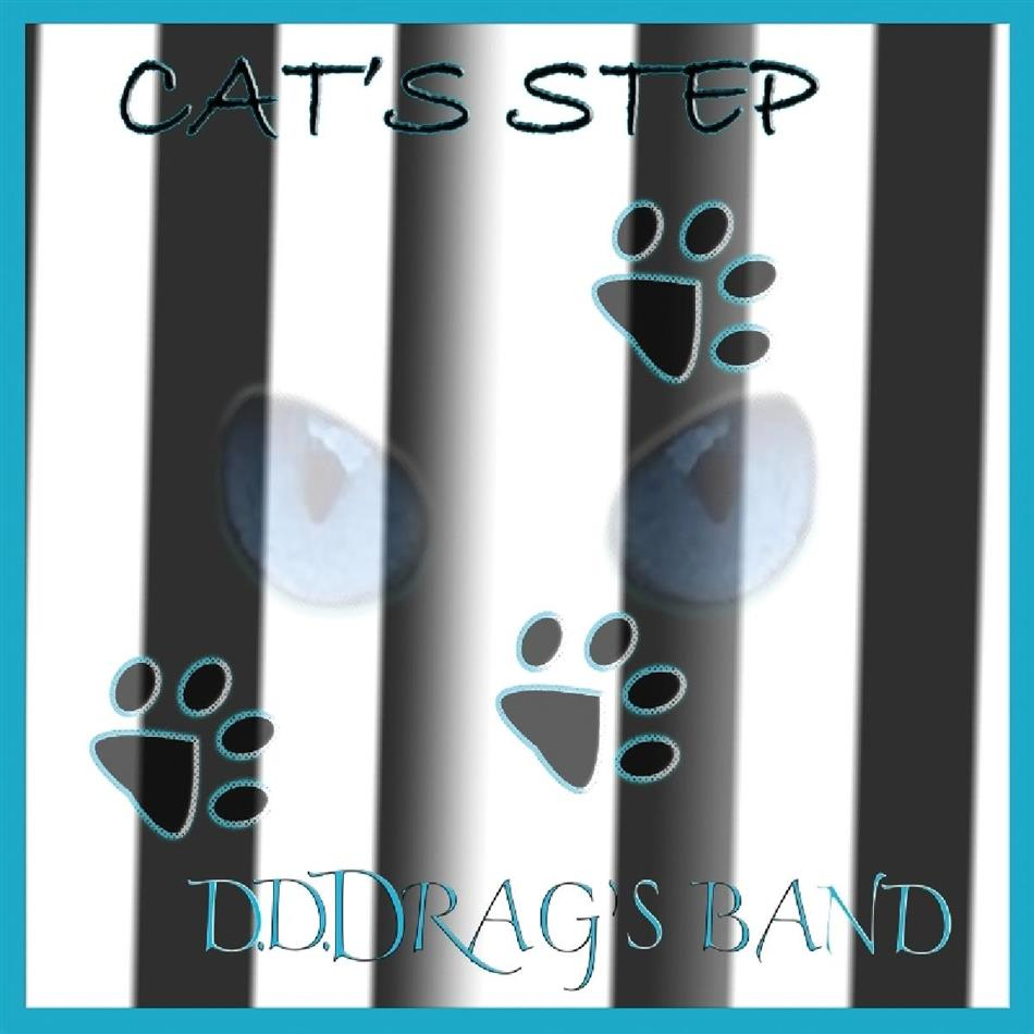 D.D. Drag's Band - Cat's Step