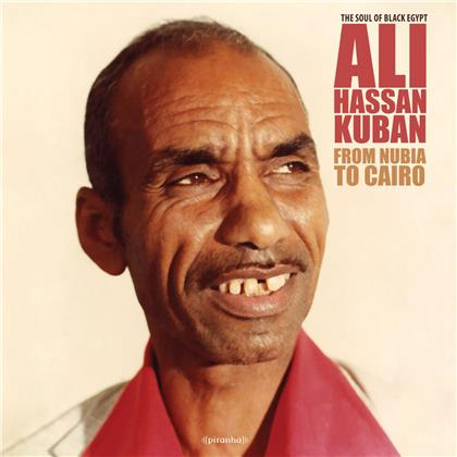 Ali Hassan Kuban - From Nubia To Cairo (2018 Release, LP)