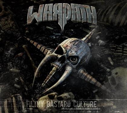 Warpath - Filthy Bastard Culture (Digipack)