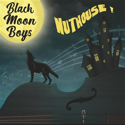 Black Moon Boys - Nuthouse (LP)