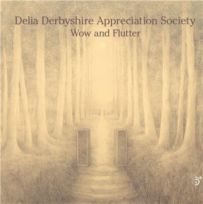 Delia Derbyshire Appreciation Society - Wow And Flutter