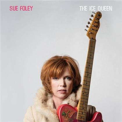 Sue Foley - Ice Queen (LP)