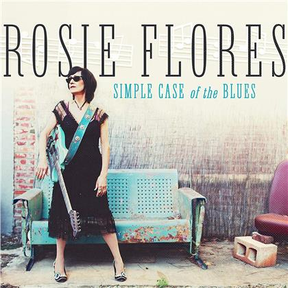 Rosie Flores - Simple Case Of The Blues (LP)