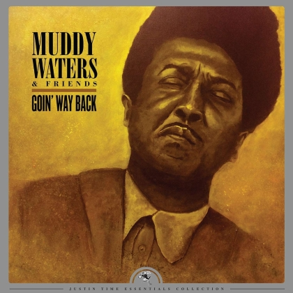 Muddy Waters - Goin'Way Back (Justin Time Essentials Collection) (LP)