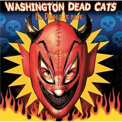 Washington Dead Cats - El Diablo Is Back (2018 Reissue, LP)