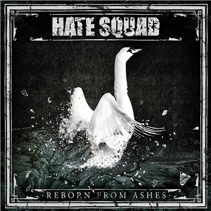 Hate Squad - Reborn From Ashes (Digipack)