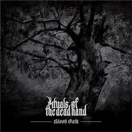 Rituals Of The Dead Hand - Blood Oath (Digipack)