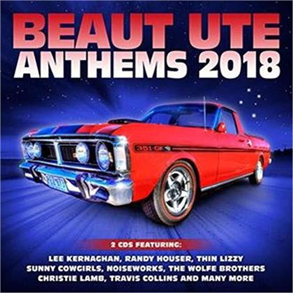 Beaut Ute Anthems 2018 (2 CDs)