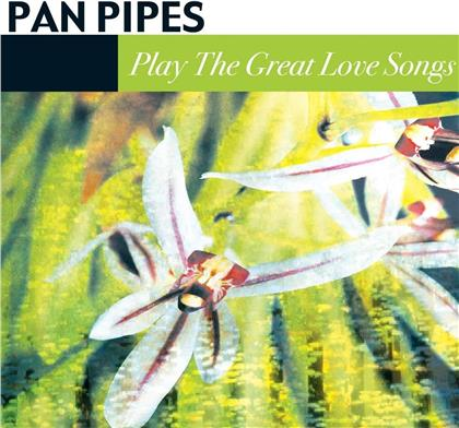 Panpipes - Great Love Songs