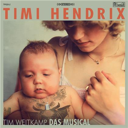 Timi Hendrix - Tim Weitkamp (Limited Edition, Green Vinyl, LP + CD)