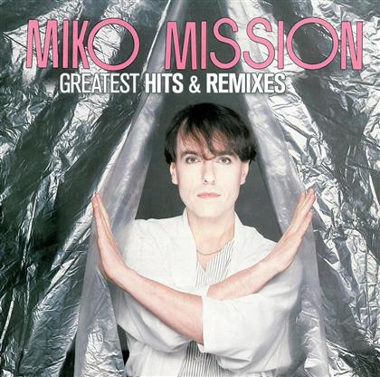 Miko Mission - Greatest Hits & Remixes (2 CDs)