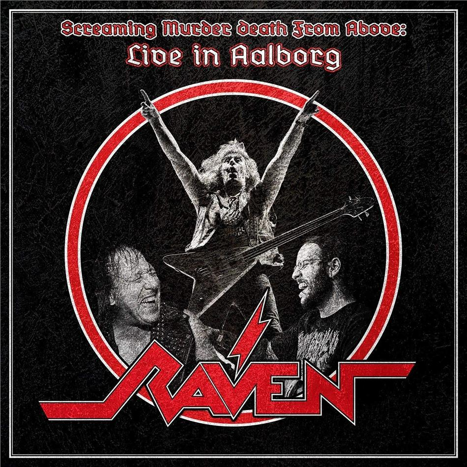 Raven - Screaming Murder Death From Above - Live In Aalborg (3 LPs)