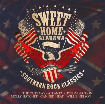 Sweet Home Alabama - Southern Rock Classics