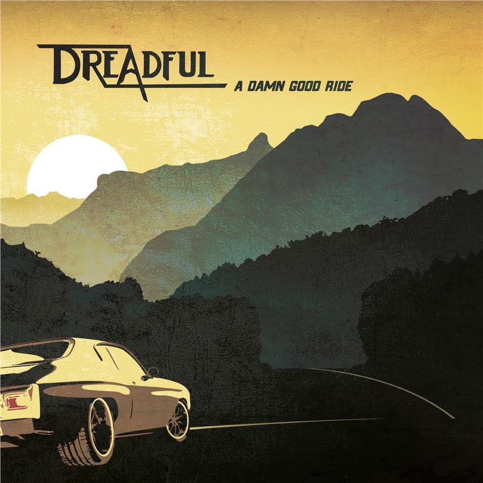 Dreadful - A Damn Good Ride