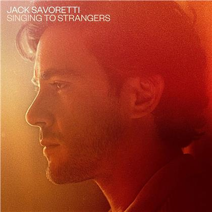 Jack Savoretti - Singing To Strangers (Deluxe Edition, 2 LPs)