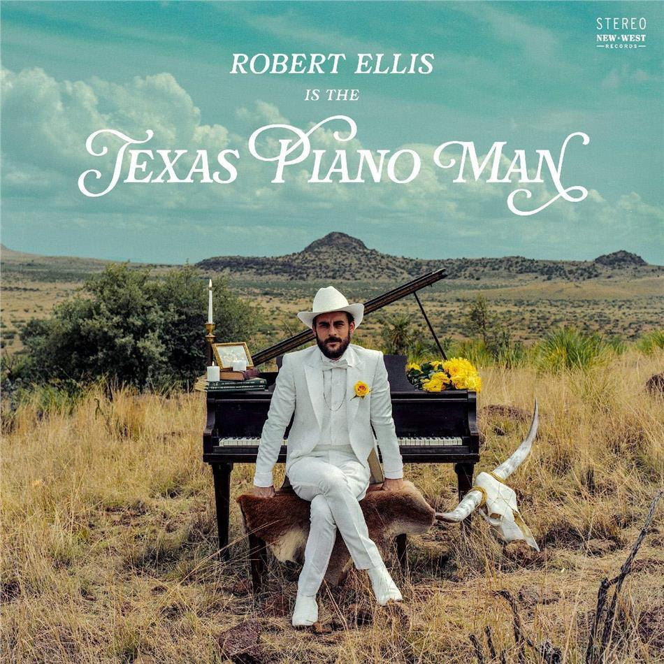Robert Ellis - Texas Piano Man