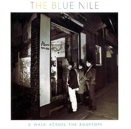 The Blue Nile - A Walk Across The Rooftops (2018 Reissue, 2 CDs)