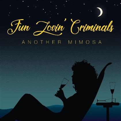 Fun Lovin' Criminals - Another Mimosa (LP)