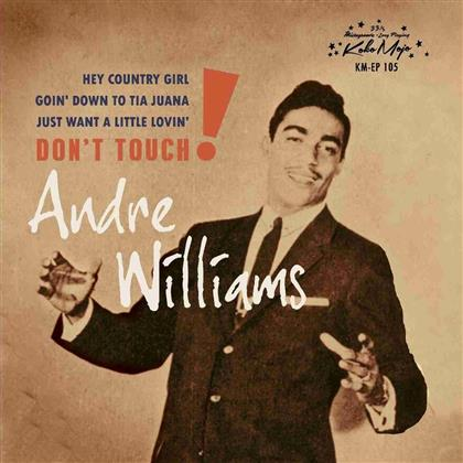 "Andre Williams - Don't Touch EP (7"" Single)"