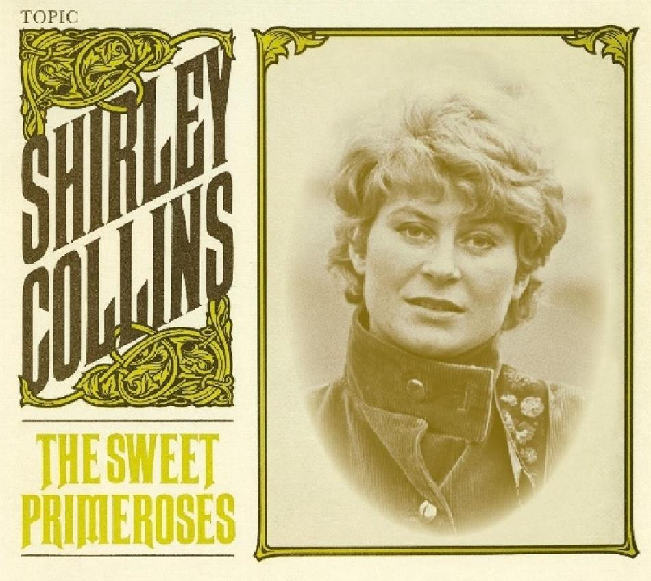 Shirley Collins - Sweet Primeroses (2019 Reissue)