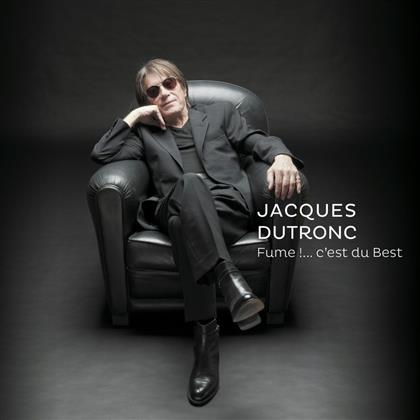 Jacques Dutronc - Fume!....C'est Du Best (2 CDs)