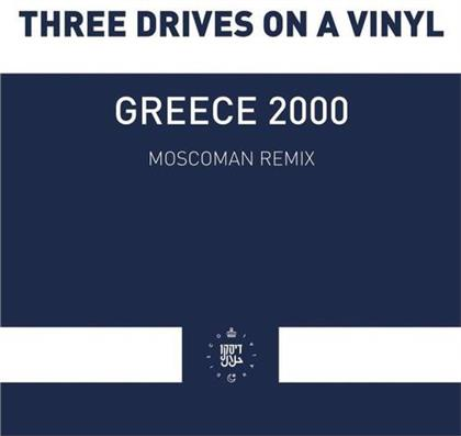"Three Drives On A Vinyl - Greece 2000 - Moscoman Remix (12"" Maxi)"