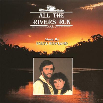 Bruce Rowland - All The Rivers Run - OST