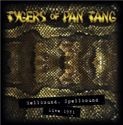 Tygers Of Pan Tang - Hellbound Spellbound '81 (LP)