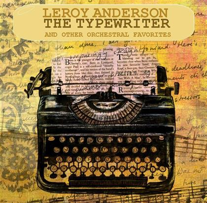 Leroy Anderson - Typewriter (2 CDs)