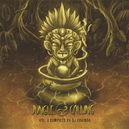 Jungle Calling Vol. 3 - Compiled By Govinda