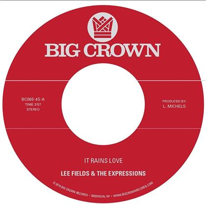 "Lee Fields & The Expressions - It Rains Love / Will I Get Off Easy (7"" Single)"
