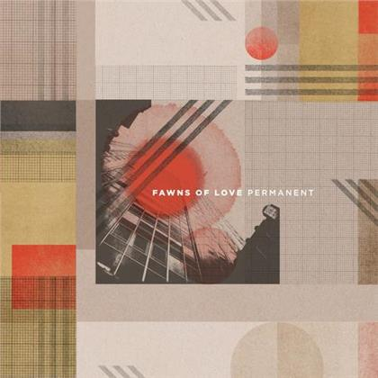Fawns Of Love - Permanent (Limited Edition, LP)