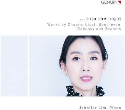 Jennifer Lim, Frédéric Chopin (1810-1849), Franz Liszt (1811-1886), Ludwig van Beethoven (1770-1827), Claude Debussy (1862-1918), … - Into The Night