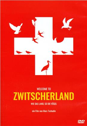 Welcome to Zwitscherland (2018)