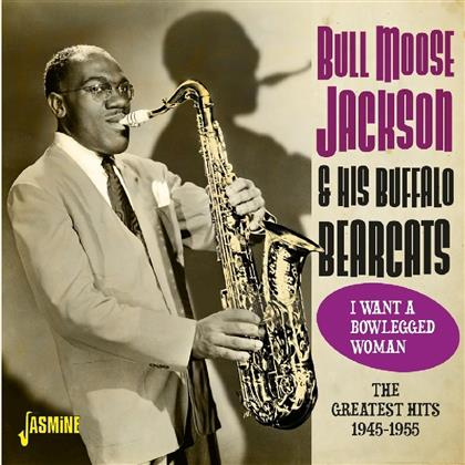 Bull Moose Jackson - I Want A Bowlegged Woman