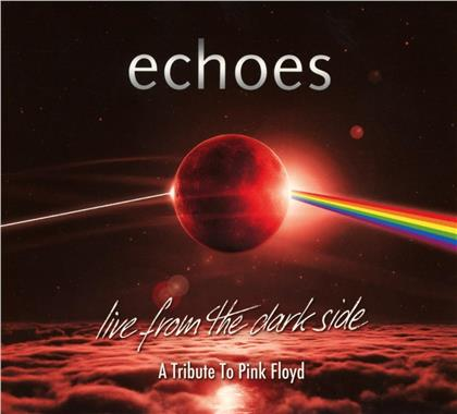 Echoes - Live From The Dark Side (Digipack, 2 CDs)