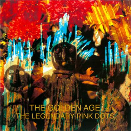 The Legendary Pink Dots - Golden Age (Remastered)