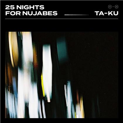 Ta-Ku - 25 Nights For Nujabes (2 LPs + Digital Copy)