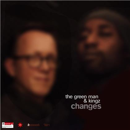 The Green Man & The Kingz - Changes