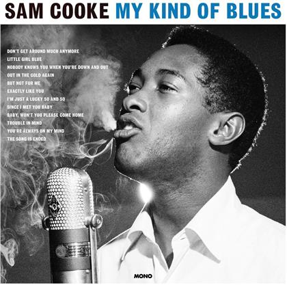 Sam Cooke - My Kind Of Blues (Not Now UK, 2019 Release, LP)